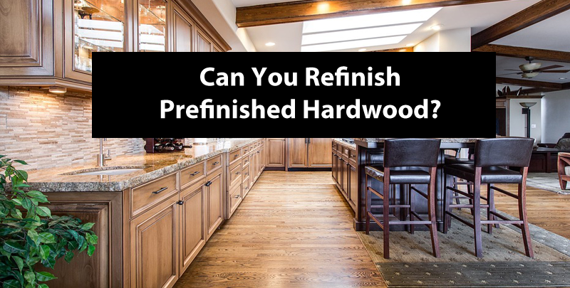Can You Refinish Prefinished Hardwood Flooring Diy Insiders
